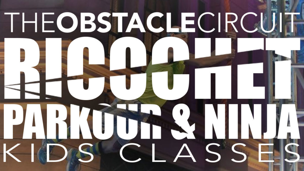 Ricochet Parkour & Ninja Kid's Classes